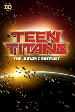 Фильм - Юные Титаны: Контракт Иуды 2017